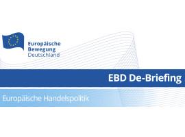 EBD De-Briefing Europäische Handelspolitik | 28.08.2019