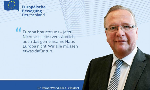 Europa braucht uns – jetzt! | EBD-Präsident Wend gratuliert Europa-Union zum 70.