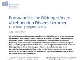 Jan Robert Lohmann: Europapolitische Bildung stärken – ablehnenden Dissens hemmen | EU-in-BRIEF 04/2017