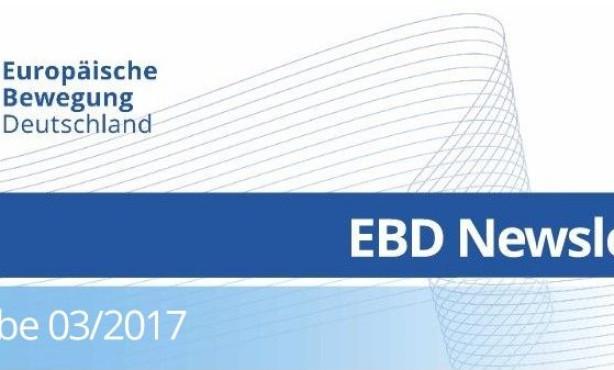 EBD-Politik und Wahlen in Europa prägen EBD-Newsletter 03/2017