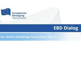 EBD Dialog: Der nächste Mehrjährige Finanzrahmen der EU