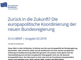 Bernd Hüttemann: Zurück in die Zukunft? Die europapolitische Koordinierung der neuen Bundesregierung | EU-in-BRIEF 02/2018