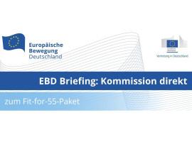 EBD Briefing: Kommission direkt zum Fit-for-55-Paket | 16.09.2021