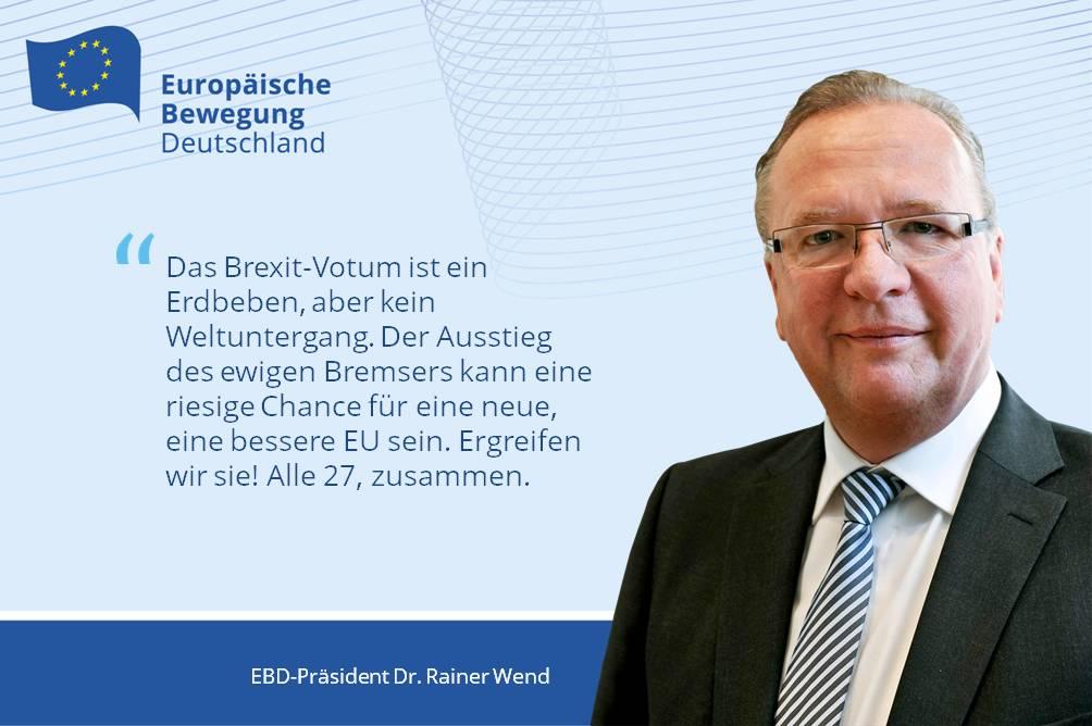 Reiß dich zusammen, Europa!   EBD Präsident Wend zum Brexit-Votum