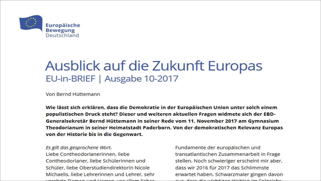Ausblick auf die Zukunft Europas EU-in-BRIEF | Ausgabe 10-2017