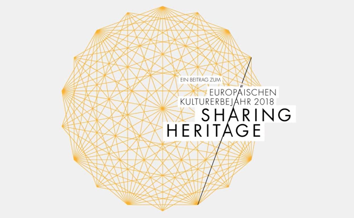 Sharing Heritage | Netzwerktreffen des Europäischen Kulturerbejahres 2018